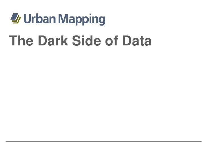 The Dark Side of Data<br />