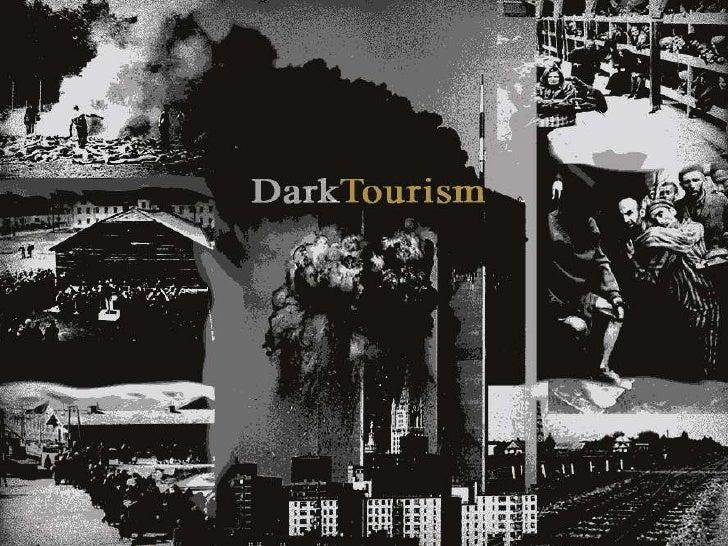 DARK TOURISM<br />