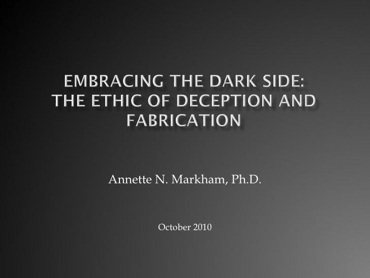 Annette N. Markham, Ph.D. October 2010