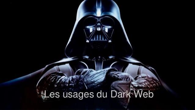 Les usages du Dark Web
