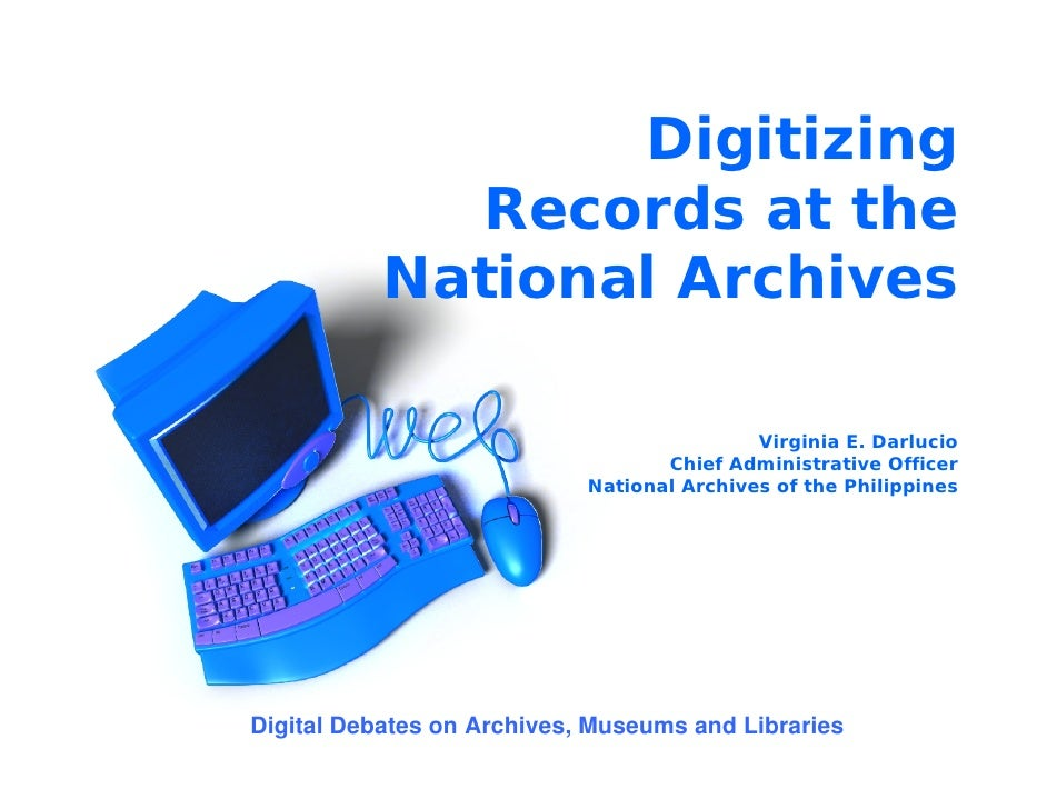 Digitizing              Records at the            National Archives                                              Virginia ...