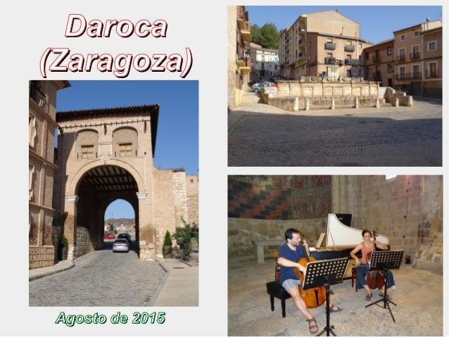 DarocaDaroca (Zaragoza)(Zaragoza) Agosto de 2015Agosto de 2015