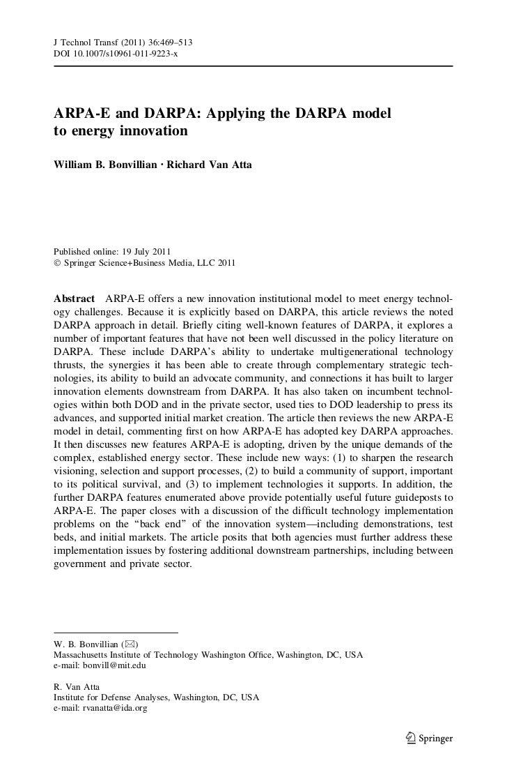 J Technol Transf (2011) 36:469–513DOI 10.1007/s10961-011-9223-xARPA-E and DARPA: Applying the DARPA modelto energy innovat...