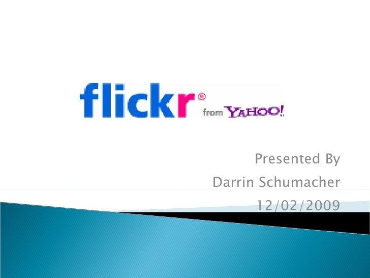 Darrins Flickr Presentation
