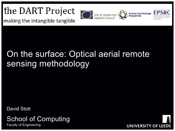 On the surface: Optical aerial remote sensing methodology David Stott