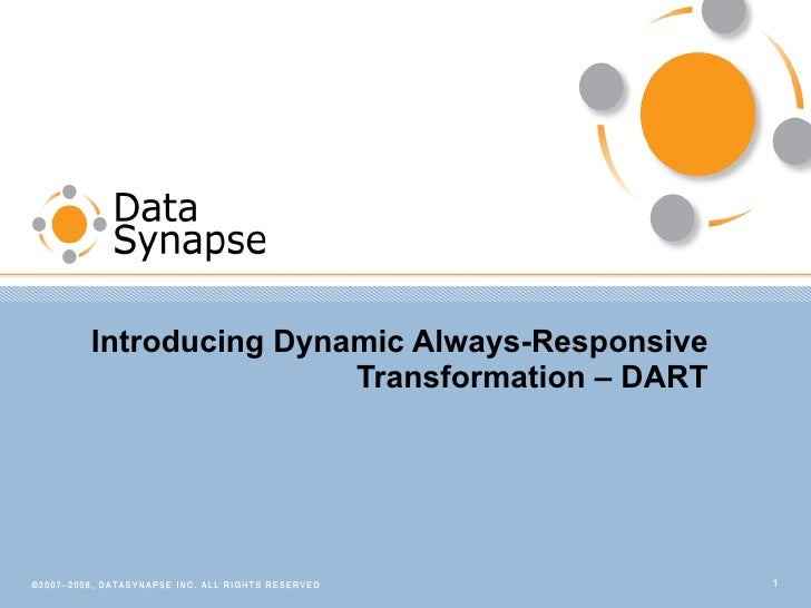 Introducing Dynamic Always-Responsive Transformation – DART