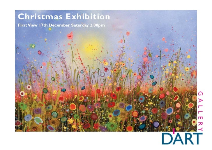 Christmas ExhibitionFirst View 17th December Saturday 2.00pm