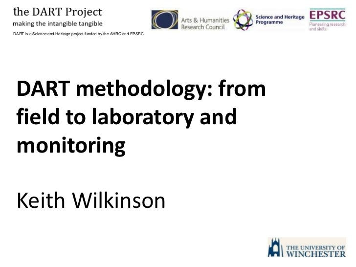 DART is a Science and Heritage project funded by the AHRC and EPSRC<br />DART methodology: from field to laboratory and mo...