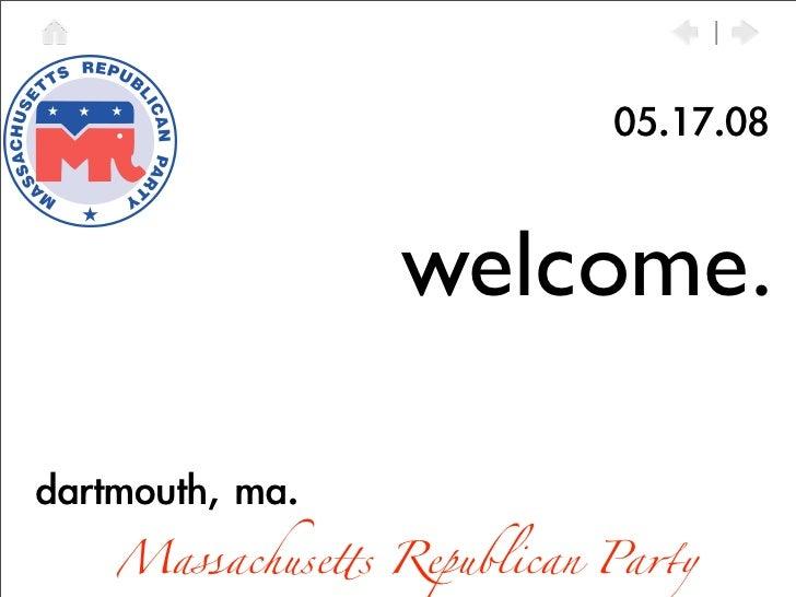welcome.  Massachusequot;s Republican Pa#y