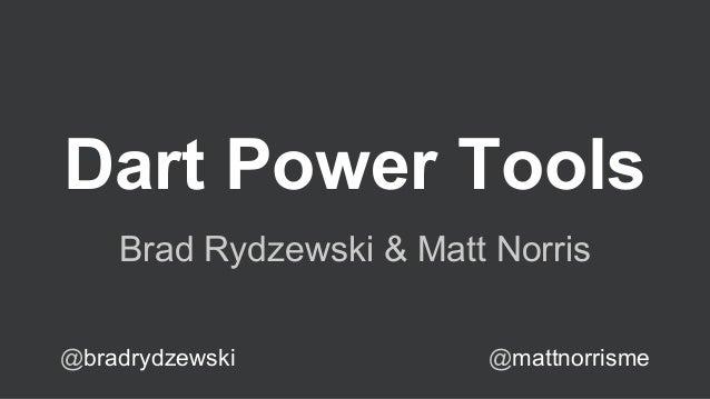 Dart Power Tools