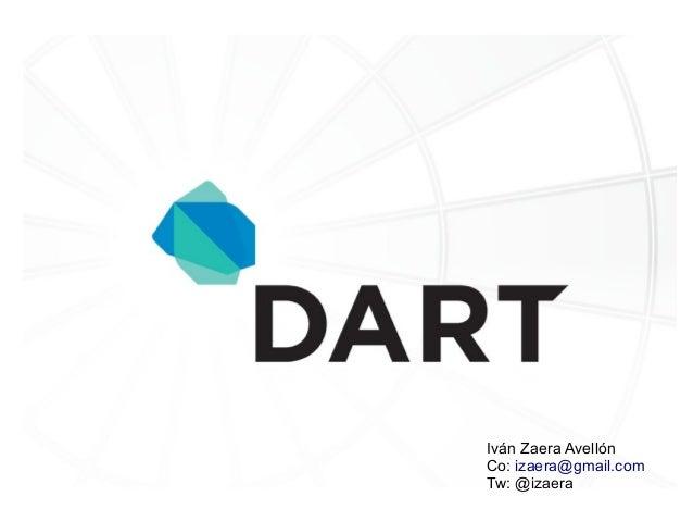 GDG Madrid - Dart Event - By Iván Zaera