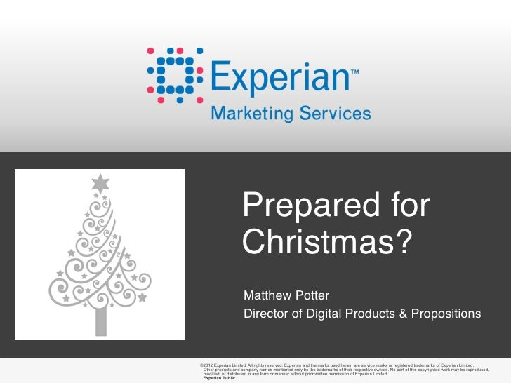 Prepared for                    Christmas?                     Matthew Potter                     Director of Digital Prod...