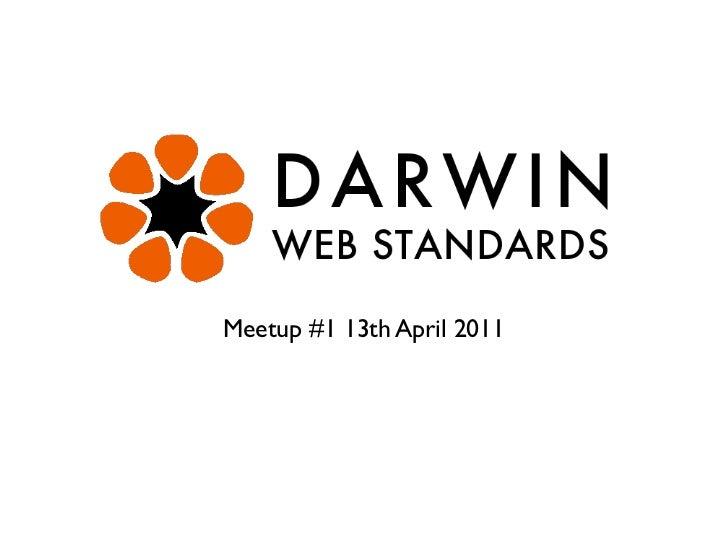 Meetup #1 13th April 2011
