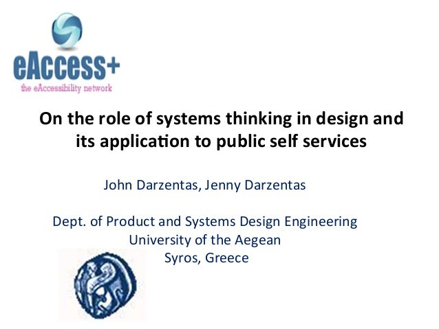 On  the  role  of  systems  thinking  in  design  and   its  applica5on  to  public  sel...