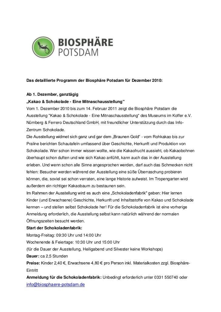 """Das detaillierte Programm der Biosphäre Potsdam für Dezember 2010:Ab 1. Dezember, ganztägig""""Kakao & Schokolade - Eine Mitn..."""