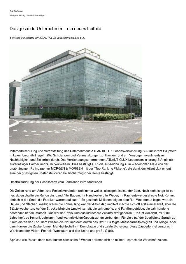 Typ: Fachartikel Kategorie: Bildung | Karriere | Schulungen Das gesunde Unternehmen - ein neues Leitbild Seminarveranstalt...