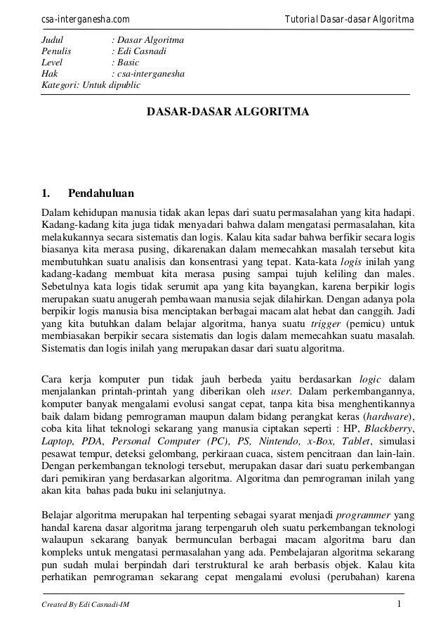 csa-interganesha.com  Tutorial Dasar-dasar Algoritma  Judul : Dasar Algoritma Penulis : Edi Casnadi Level : Basic Hak : cs...