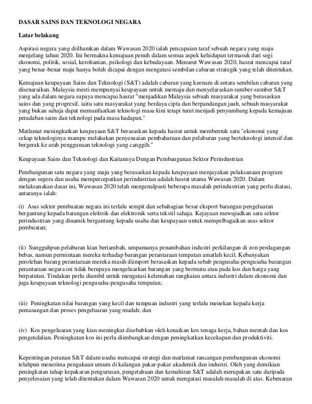 DASAR SAINS DAN TEKNOLOGI NEGARA Latar belakang Aspirasi negara yang diilhamkan dalam Wawasan 2020 ialah pencapaian taraf ...