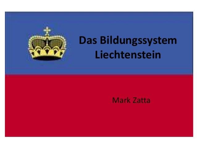 Das Bildungssystem Liechtenstein  Mark Zatta