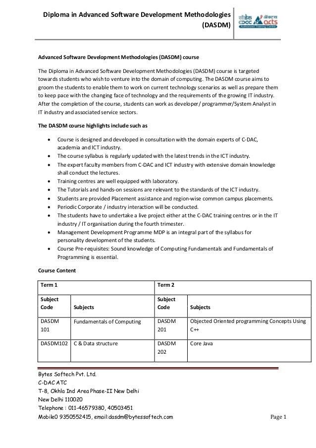 Diploma in Advanced Software Development Methodologies (DASDM) Bytes Softech Pvt. Ltd. C-DAC ATC T-8, Okhla Ind Area Phase...