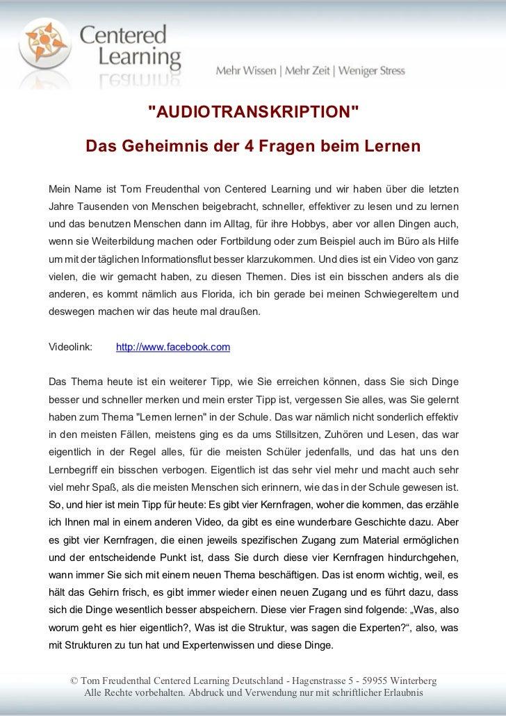 """""""AUDIOTRANSKRIPTION""""        Das Geheimnis der 4 Fragen beim LernenMein Name ist Tom Freudenthal von Centered Learning und ..."""