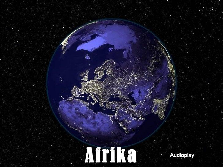 Africa: Amazing Continent.....