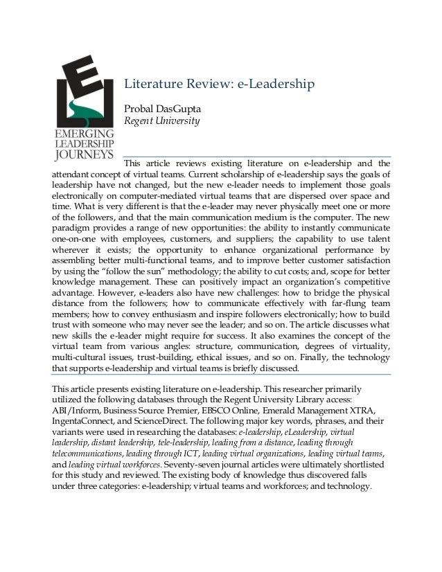 Literature Review: e-Leadership Probal DasGupta Regent University  This article reviews existing literature on e-leadershi...