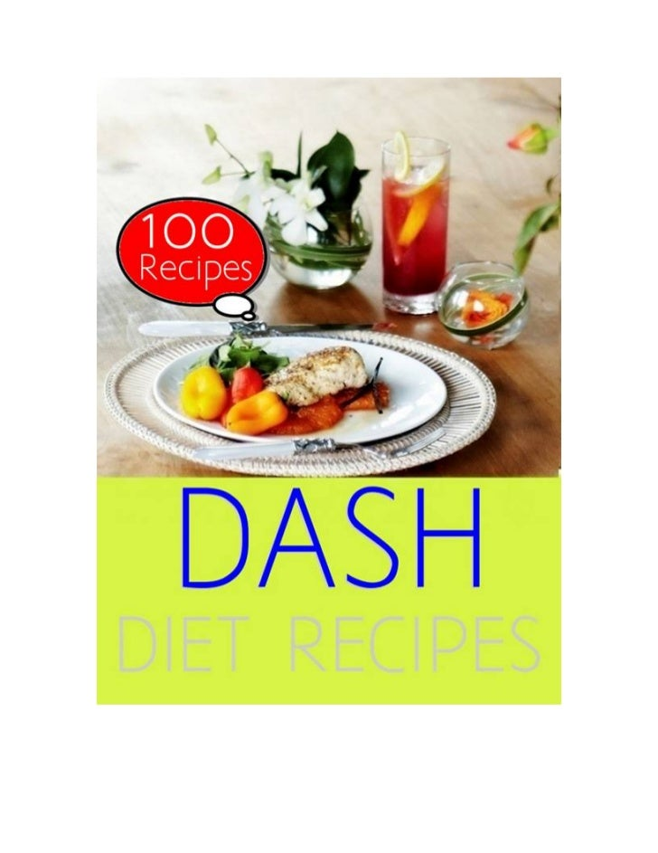 Table of ContentsI.   The DASH DietII. Sample MenuIII.   Recipes