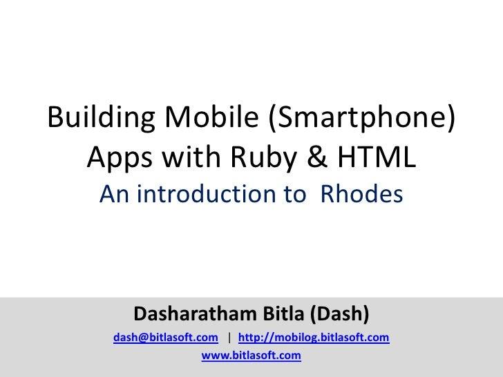 Building cross-platform Mobile (Smartphone) Apps with Ruby &  HTML - Dash bitla
