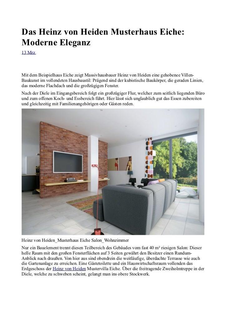 Das Heinz von Heiden Musterhaus Eiche:Moderne Eleganz13 MrzMit dem Beispielhaus Eiche zeigt Massivhausbauer Heinz von Heid...