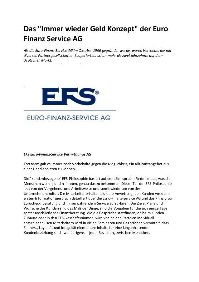 """Das """"Immer wieder Geld Konzept"""" der Euro Finanz Service AG Als die Euro-Finanz-Service AG im Oktober 1996 gegründet wurde,..."""