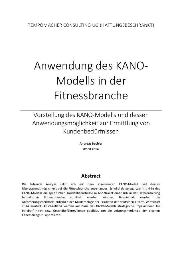 TEMPOMACHER CONSULTING UG (HAFTUNGSBESCHRÄNKT)  Anwendung des KANO- Modells in der Fitnessbranche  Vorstellung des KANO-Mo...
