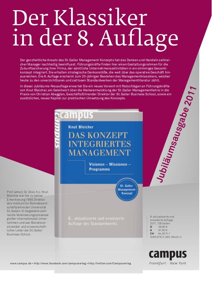 Der Klassiker    in der 8. Auflage          Der ganzheitliche Ansatz des St. Galler Management Konzepts hat das Denken und ...