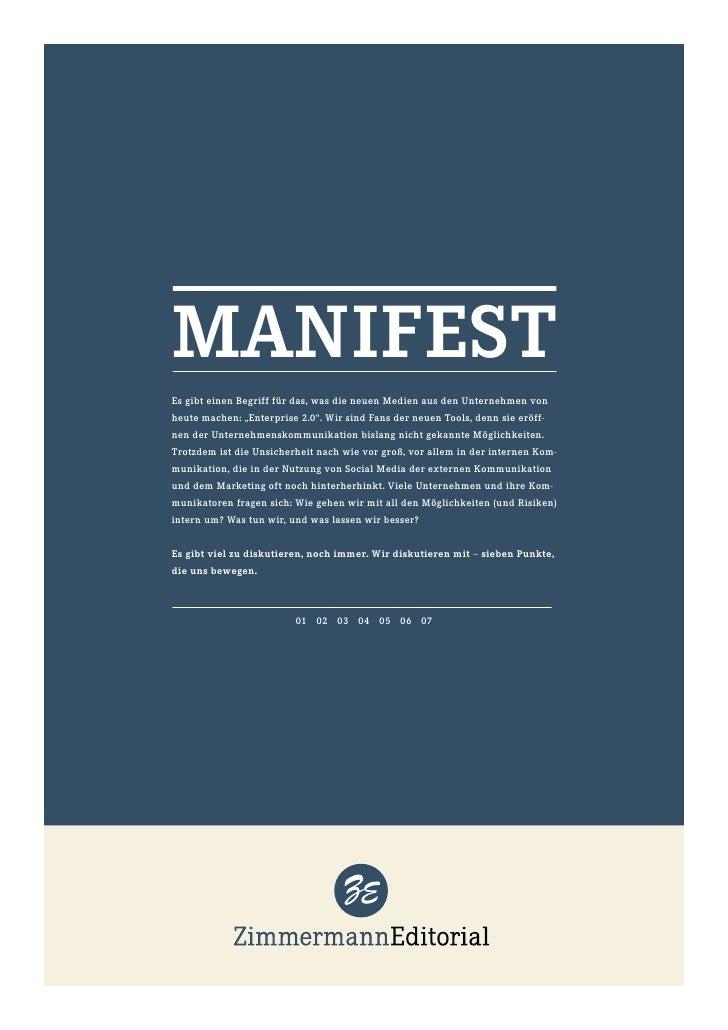 """MANIFESTEs gibt einen Begriff für das, was die neuen Medien aus den Unternehmen vonheute machen: """"Enterprise 2.0"""". Wir sin..."""