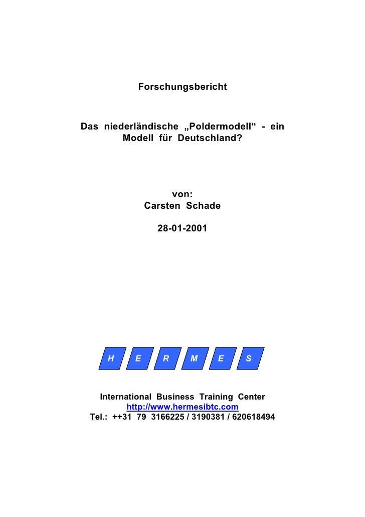 """Forschungsbericht    Das niederländische """"Poldermodell"""" - ein         Modell für Deutschland?                          von..."""