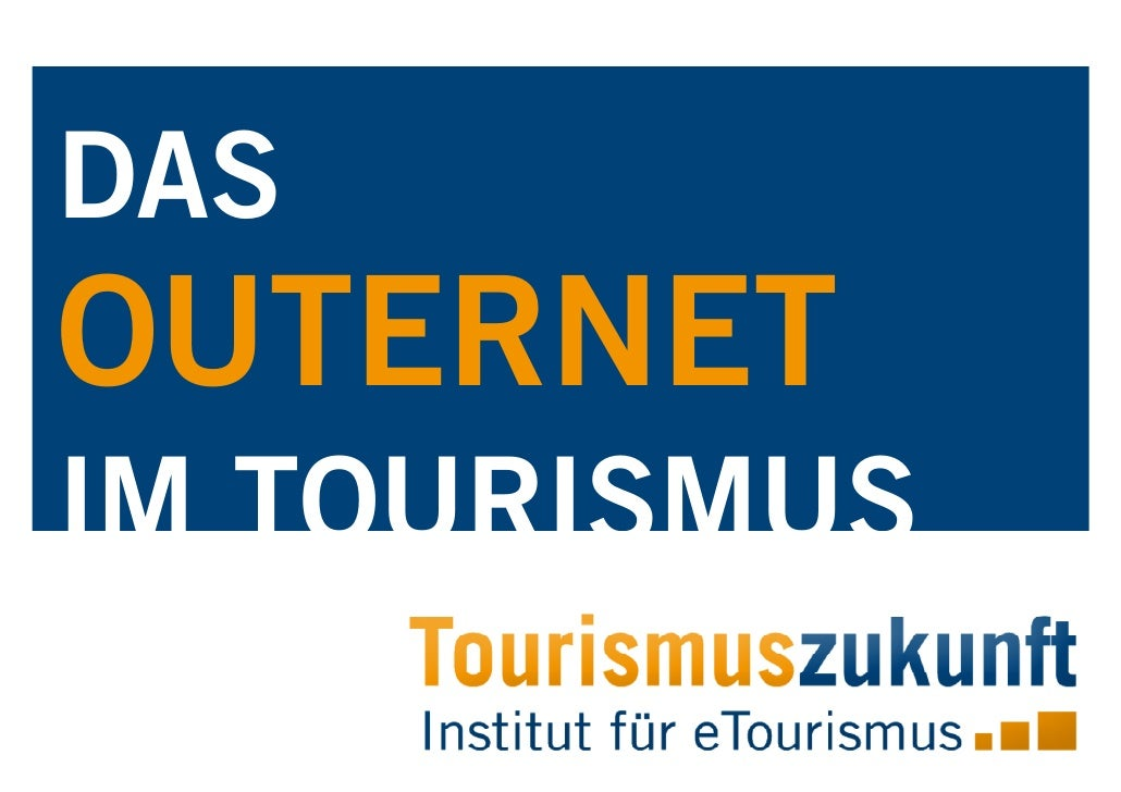 DAS OUTERNET IM TOURISMUS