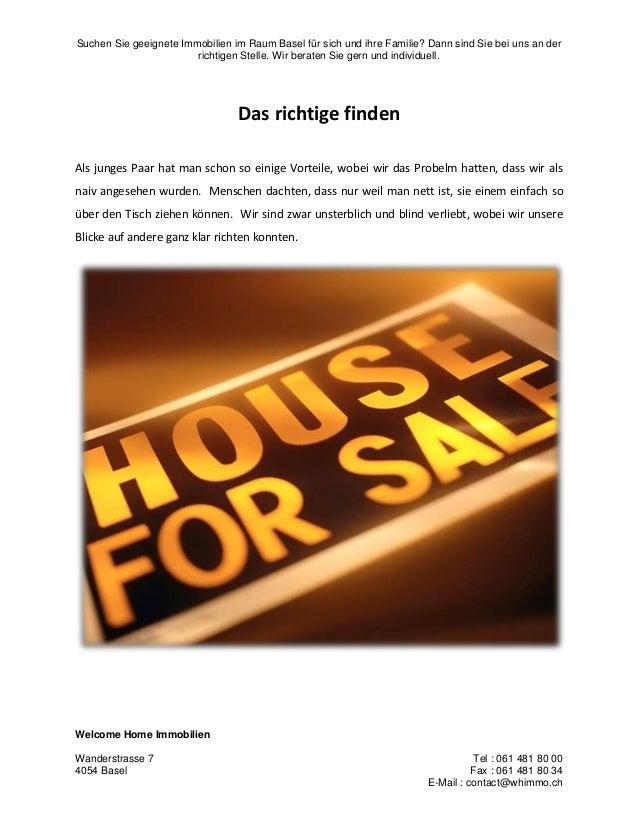 Suchen Sie geeignete Immobilien im Raum Basel für sich und ihre Familie? Dann sind Sie bei uns an der richtigen Stelle. Wi...