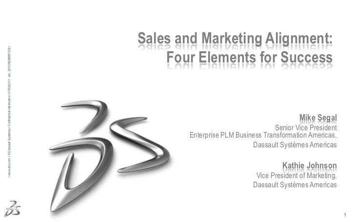 Sales and Marketing Alignment: <br />Four Elements for Success<br />Mike Segal<br />Senior Vice President Enterprise PLM B...