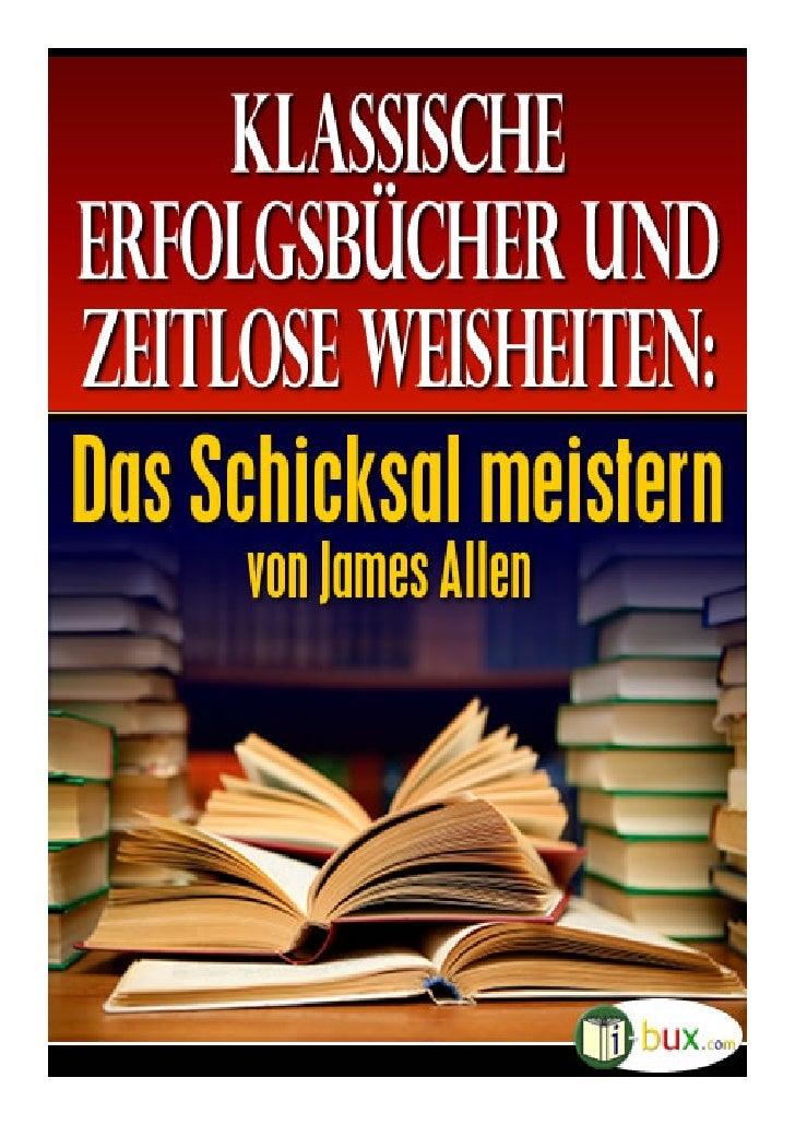 Das Schicksal meistern                                   verfasst von James Allen                                   im Jah...