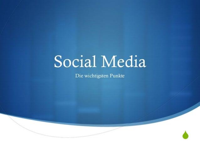 S Social Media Die wichtigsten Punkte