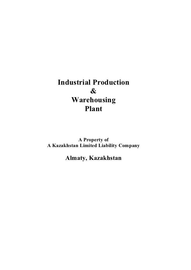 Industrial Production              &        Warehousing            Plant            A Property ofA Kazakhstan Limited Liab...