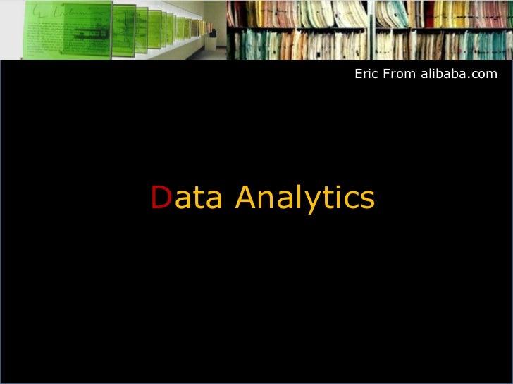 Eric From alibaba.com     Data Analytics