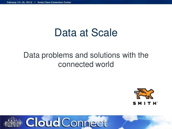 Data at Scale - Michael Peacock, Cloud Connect 2012