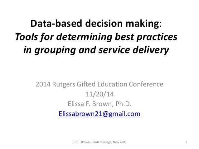 Data-based Decision Making: Tools for Determining Best