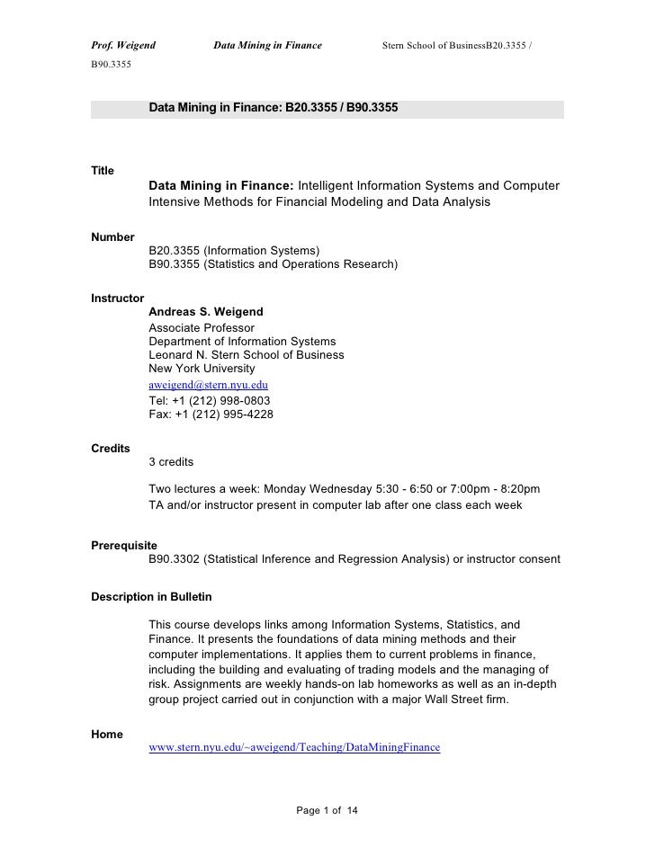 Prof. Weigend             Data Mining in Finance         Stern School of BusinessB20.3355 / B90.3355                 Data ...
