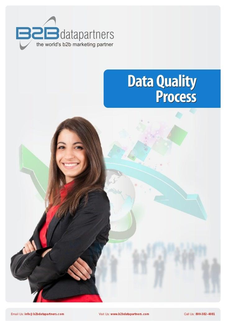Email Us: info@b2bdatapartners.com   Visit Us: www.b2bdatapartners.com   Call Us: 800-382–4081