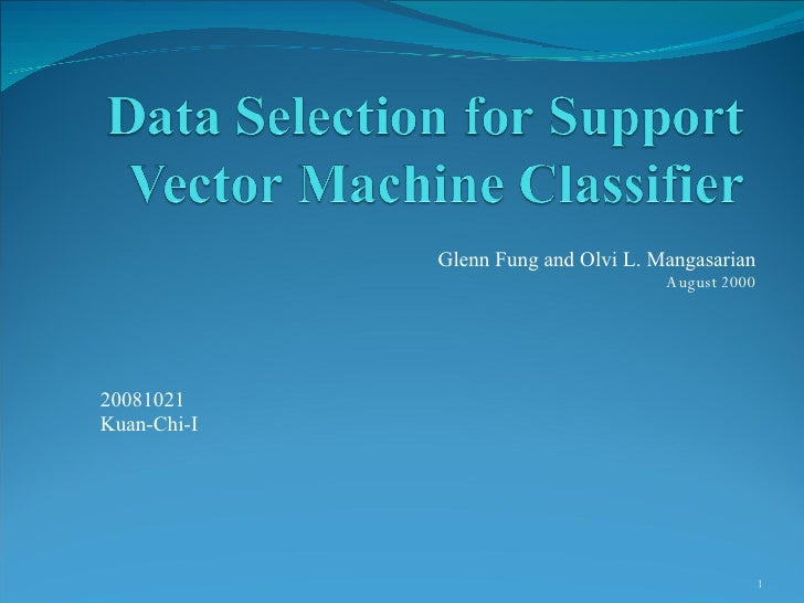 Data Selection For Support Vector Machine Classifier