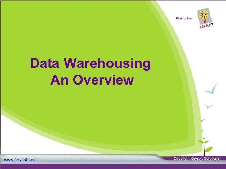 Data Warehousing An Overview