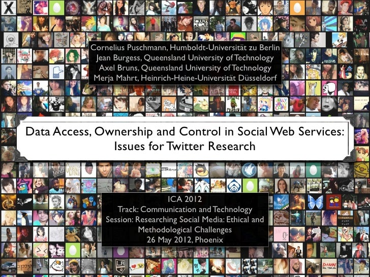 Data Access, Ownership and Control in Social Web Services: Issues for Twitter Research