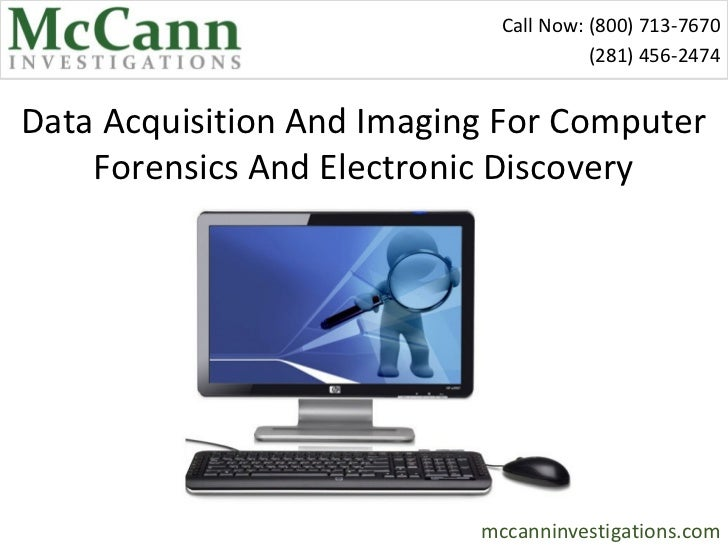 Call Now: (800) 713-7670                                       (281) 456-2474Data Acquisition And Imaging For Computer    ...